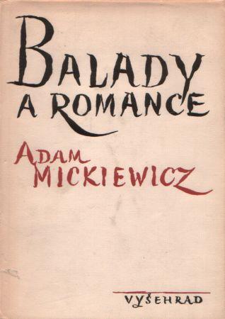 Adam Mickiewicz Balady a romance